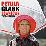 Downtown: The Collection Petula Clark