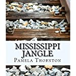 Mississippi Jangle | Pamela Thornton