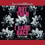 But Then I Came Back | Estelle Laure