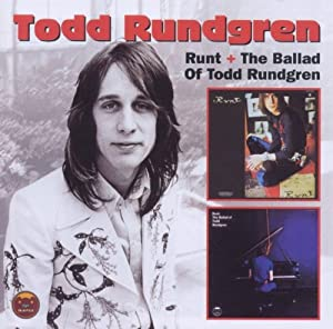 Runt/Ballad of Todd Rundgren