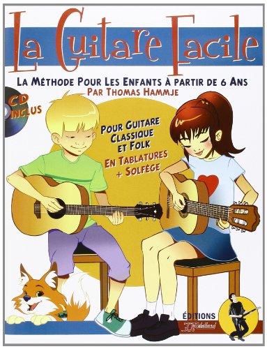 la-guitare-facile-la-methode-pour-enfants-a-partir-de-6-ans-cd-inclus