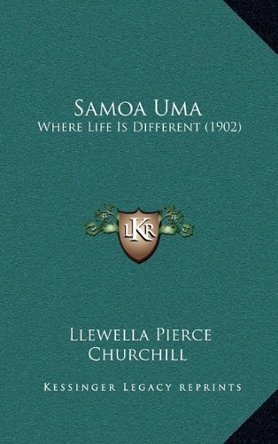 Samoa Uma: Where Life Is Different (1902)