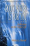 God's Power Is for You: Reflections on the Deeper Life
