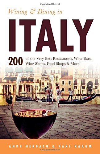 Wining & Dining in Italy (Open Road Travel Guides)