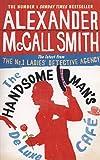 The Handsome Man's De Luxe Café: No. 1 Ladies' Detective Agency 15 (The No. 1 Ladies' Detective Agency)