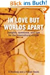 In Love But Worlds Apart: Insights, q...