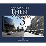 Kansas City Then & Now 3