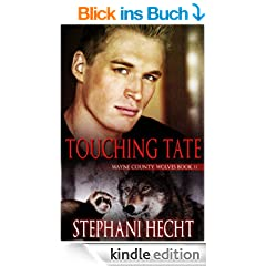 Touching Tate (Wayne County Wolves Book 11) (English Edition)