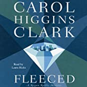 Fleeced: A Regan Reilly Mystery, Book 5 | Carol Higgins Clark