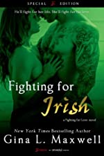 Fighting For Irish (A Fighting for Love Novel) (Entangled Brazen)