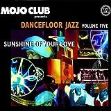 echange, troc Various - Mojo Club 5-Sunshine of Y