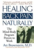img - for Healing Back Pain Naturally: The Mind-Body Program Proven to Work book / textbook / text book