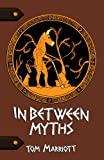 In Between Myths