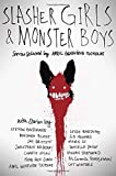 img - for Slasher Girls & Monster Boys book / textbook / text book