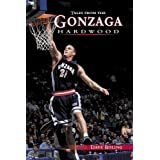 Tales From The Gonzaga Hardwood