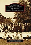 img - for North Carolina Quakers: (Images of America) book / textbook / text book