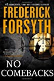 No Comebacks (0451239415) by Forsyth, Frederick