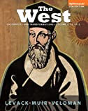 The West: Encounters & Transformations,  Volume 1: To 1715 (4th Edition)