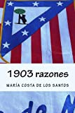 img - for 1903 razones (Spanish Edition) book / textbook / text book