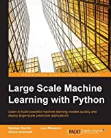 Large Scale Machine Learning with Python Front Cover