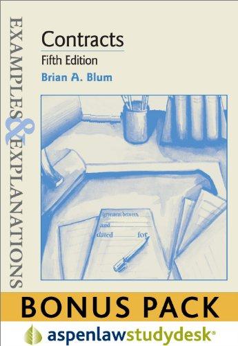 Examples & Explanations: Contracts 5E (Print + eBook Bonus Pack)