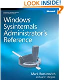 Windows Sysinternals Administrator's Reference