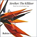 Streiker: The Killdeer (       UNABRIDGED) by Robin Hardy Narrated by Robin Hardy