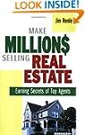 Make Millions Selling Real Estate: Ea...
