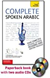 Complete Spoken Arabic (of the Arabian Gulf) with Two Audio CDs: A Teach Yourself Guide (Teach Yourself Language)