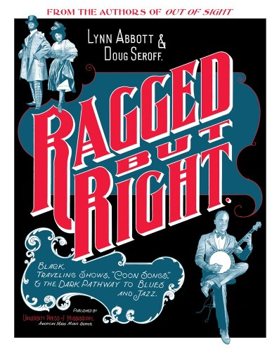 Ragged but Right: Black Traveling Shows,