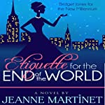 Etiquette for the End of the World | Jeanne Martinet