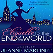 Etiquette for the End of the World | [Jeanne Martinet]