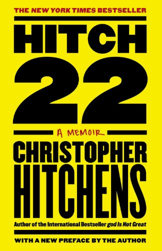 Hitch-22: A Memoir, by Christopher Hitchens