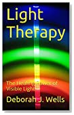 Light Therapy: The Healing Power of Visible Light