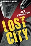 Lost City (An Eoin Miller Mystery Book 3)