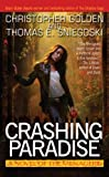 cover of Crashing Paradise: A Novel of the Menagerie
