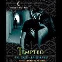 Tempted: House of Night Series, Book 6 Audiobook by P. C. Cast, Kristin Cast Narrated by Cassandra Morris