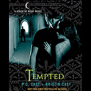 Tempted: House of Night Series, Book 6 | [P. C. Cast, Kristin Cast]