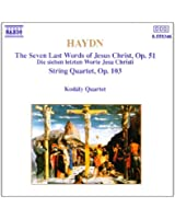 "Haydn : Quatuors à cordes Op. 51 ""les 7 dernières paroles du Christ"" - Quatuor Op.103"