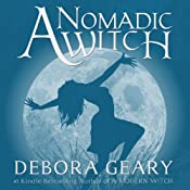 A Nomadic Witch: A Modern Witch Series, Book 4 | Debora Geary