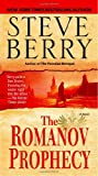 The Romanov Prophecy: A Novel