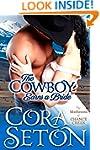 The Cowboy Earns a Bride (Cowboys of...