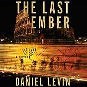 Last Ember | [Daniel Levin]