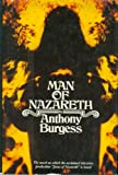 Man of Nazareth a Novel (0070089620) by Burgess, Anthony