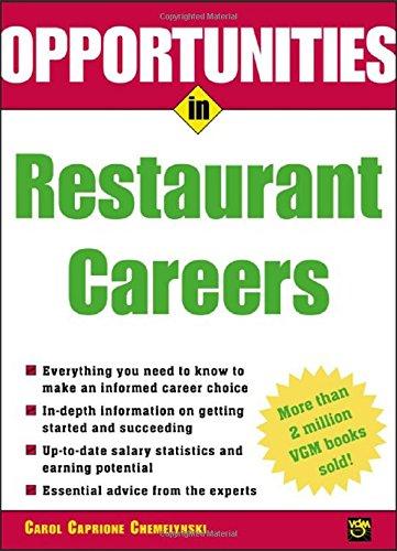Opportunities in Restaurant Careers (Opportunities In...Series)