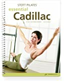 STOTT PILATES Manual - Essential Cadillac, 2nd Edition