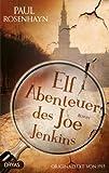 Elf Abenteuer des Joe Jenkins: Originaltext von 1915 (Baker Street Bibliothek)