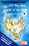 The Owl Who Was Afraid of the Dark: Complete & Unabridged