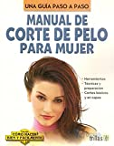 Manual De Corte De Pelo Para Mujer (Spanish Edition)