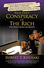 Rich Dad's Conspiracy of the Rich: The 8 New Rules of Money (Rich Dad's Advisors?)